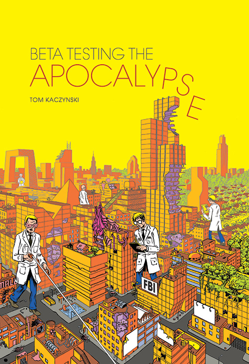 beta-testing-the-apocalypse-by-tom-kaczynski